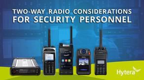 Consideraciones de Radio                        Bi-Direccionales para el Personal de Seguridad