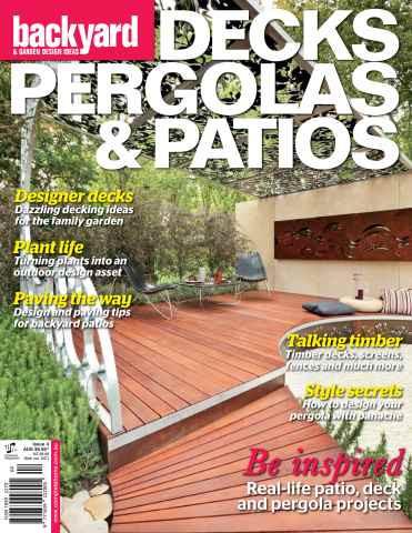 Backyard & Garden Design Ideas, Decks, Pergolas & Patios Magazine Issue 4, 2010 Photographer Patrick Redmond