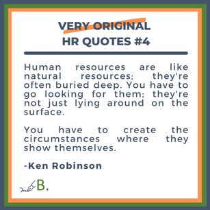 Very Original HR Quotes #4