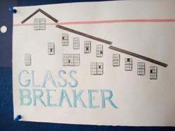 The Glass Breaker