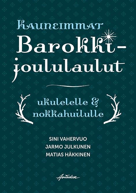 Kauneimmat barokkijoululaulut ukulelelle & nokkahuilulle