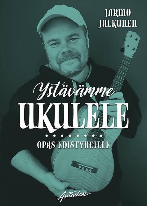 Ystävämme ukulele – opas edistyneille