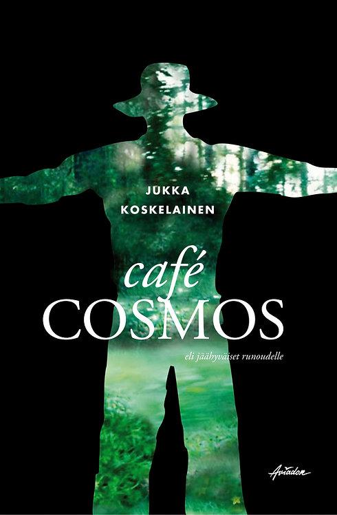Café Cosmos eli jäähyväiset runoudelle