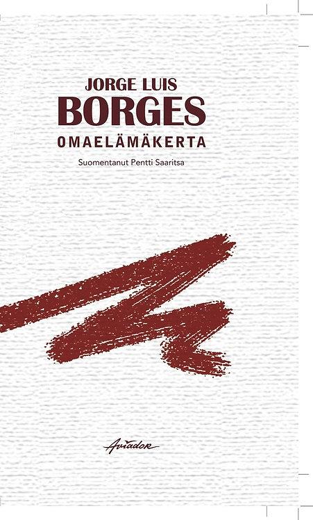 Jorge Luis Borges: Omaelämäkerta