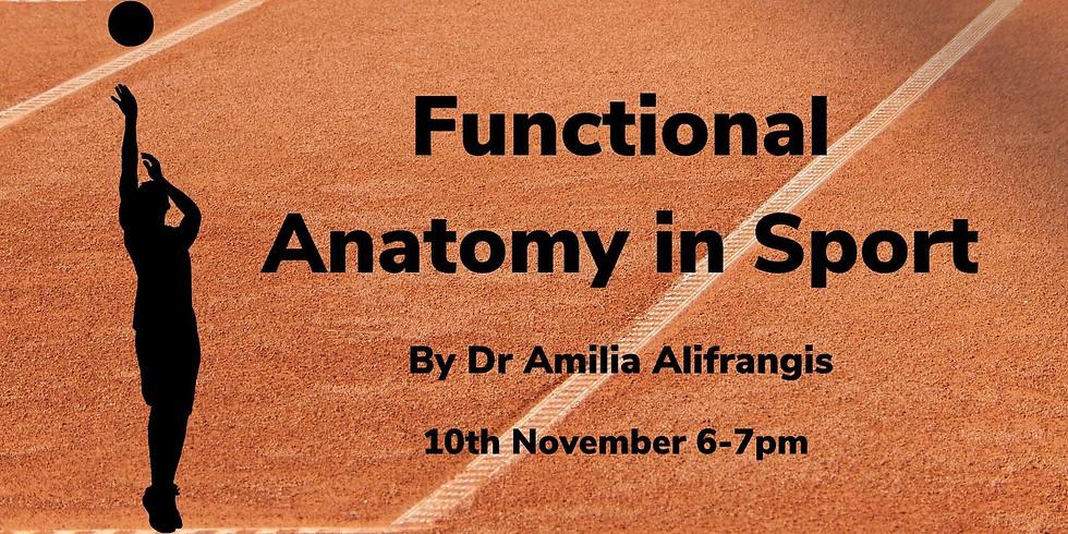 Functional anatomy in sport