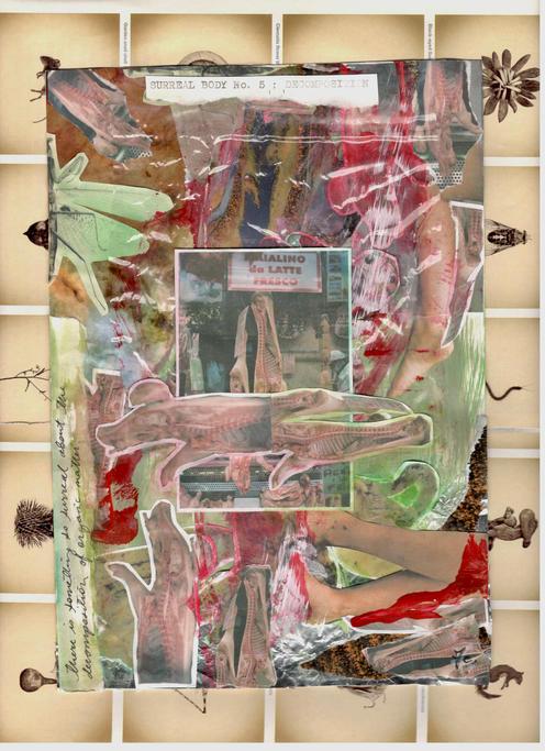 Surreal Body No. 5; Decomposition by Noemi Duroux & Frances Clark