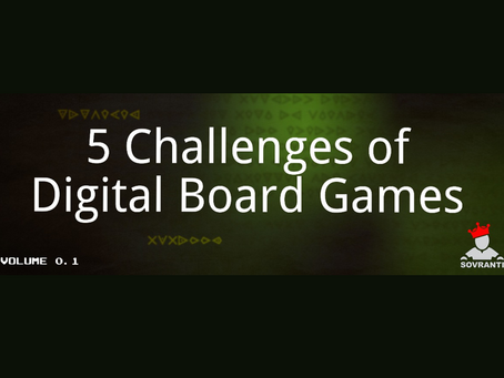 5 Challenges of Digital Board Games