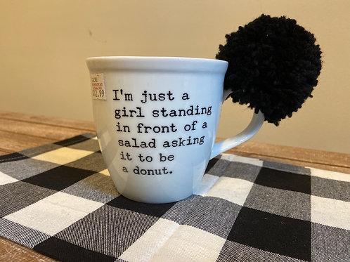 I'm just a Girl Coffee Mug