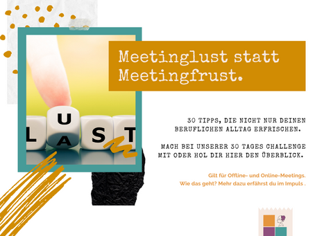 Meetinglust statt Meetingfrust.