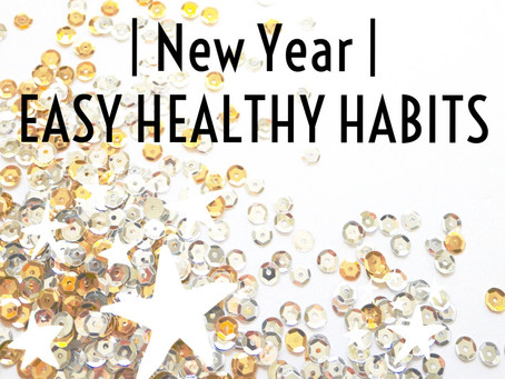 Ring in the NEW YEAR | w/ EASY Healthy Habits