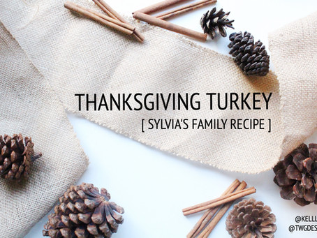 Sylvia's THANKSGIVING Turkey