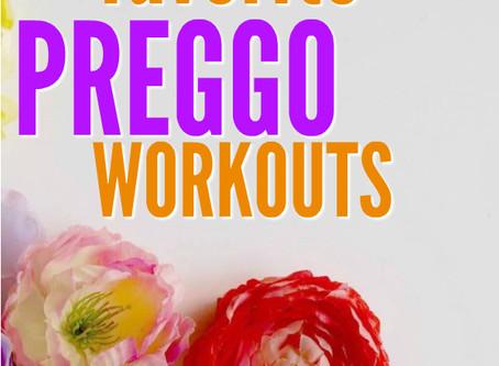 Sylvia's favorite 'PREGGO' workouts.
