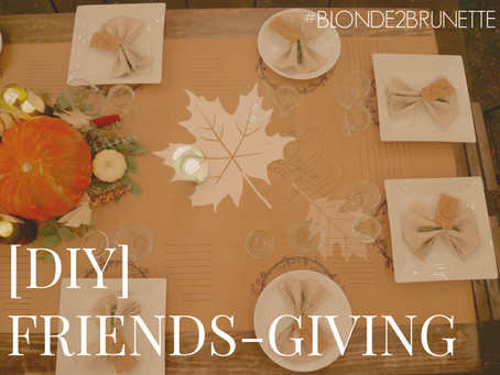 [DIY] FriendsGiving