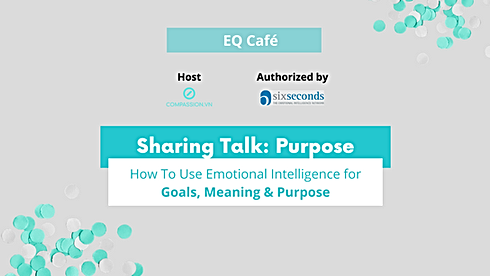Purpose - How To Use Emotional Intellige