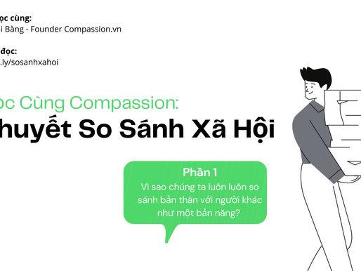 Đọc Cùng Compassion - Số 1: Vì sao chúng ta luôn luôn so sánh bản thân với người khác như bản năng?