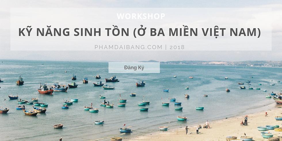 Workshop: Kỹ Năng Sinh Tồn - Ở Ba Miền Việt Nam