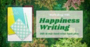 Workshop_ Happiness Writing - Viết Là Hà