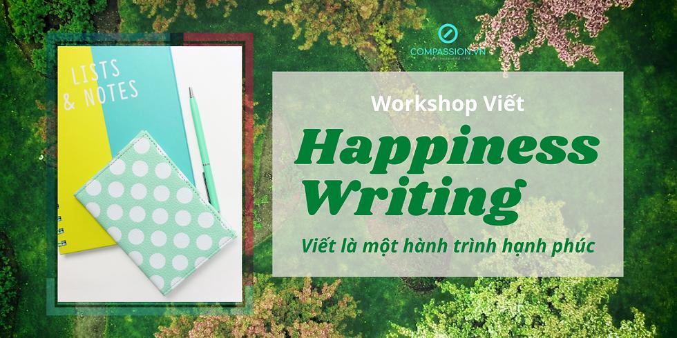 Khóa Học: Happiness Writing - Viết Là Hành Trình Hạnh Phúc