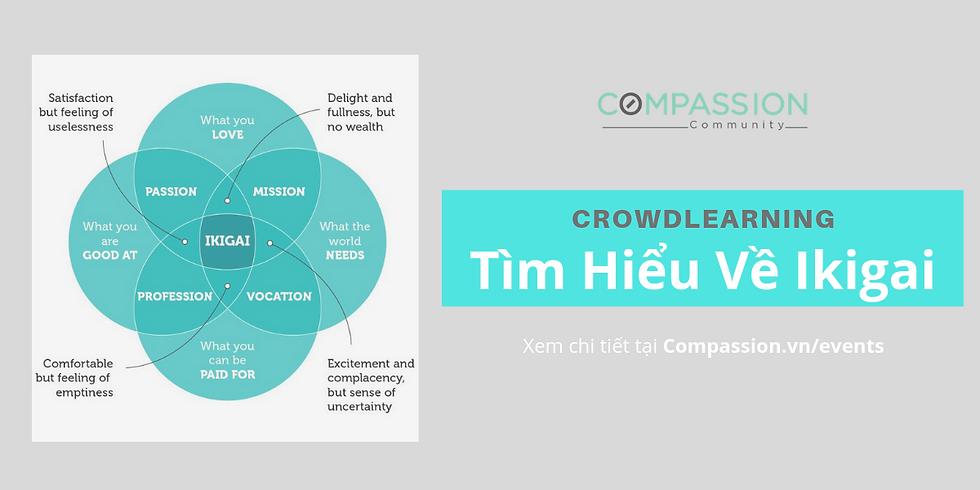 Crowdlearning: Tìm Hiểu Về Ikigai (Mẫu Chung)