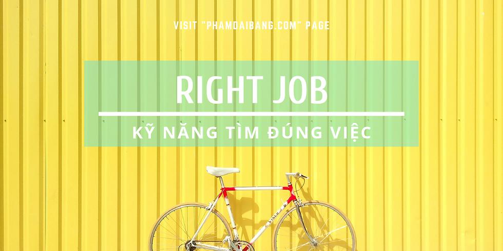 Workshop: Right Job - Kỹ Năng Tìm Đúng Việc