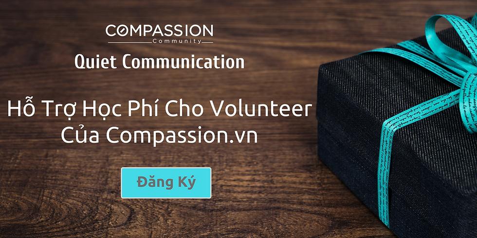 Ưu Đãi: Hỗ Trợ Học Phí Cho Volunteer Của Compassion.vn - Khóa Học Quiet Communication