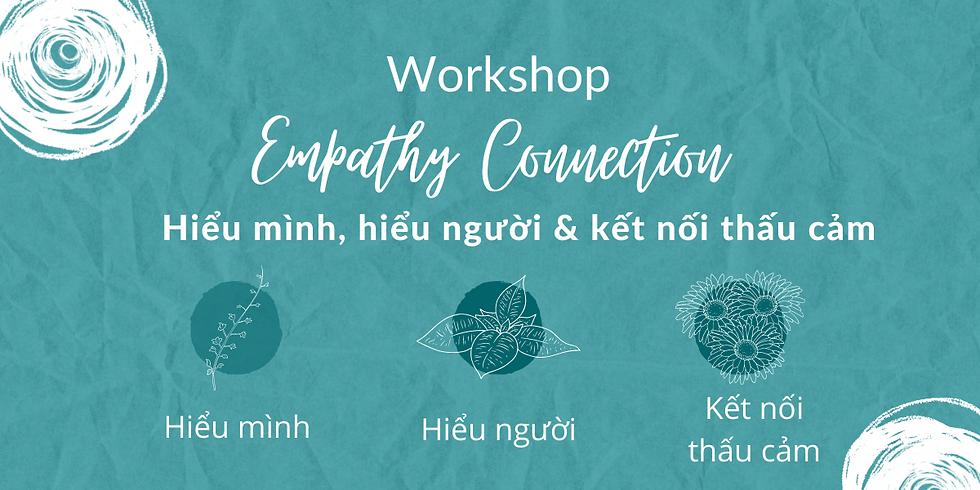 Empathy Connection - Hiểu mình, hiểu người & kết nối thấu cảm