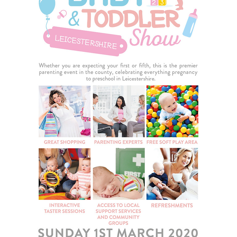 Leicestershire Baby & Toddler Show