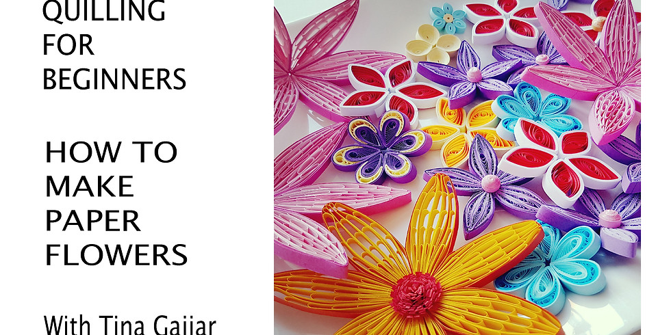 Quilling For Beginners - How To Make Paper Flowers