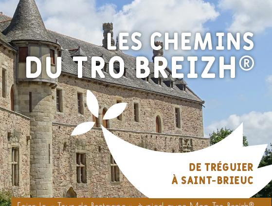 Breizh ma Bro® - De Tréguier à Saint-Brieuc