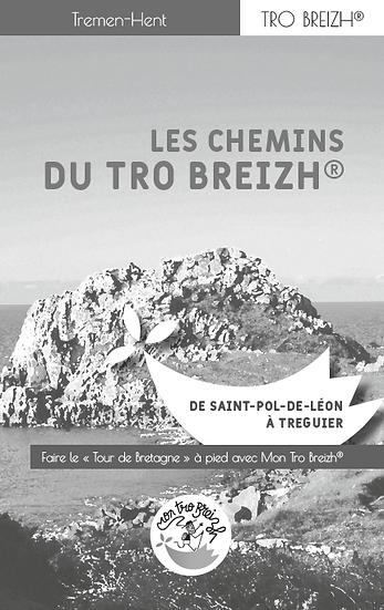 Tremen-Hent - De Saint-Pol-de-Léon à Tréguier