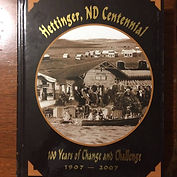 Hettinger, ND Centennial Histor Book: 100 years of Change and Challenge