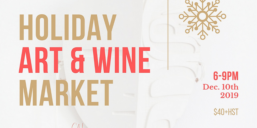Holiday Art & Wine Market