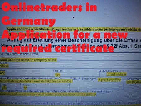 New Certificate for Online Traders and  Receiving Agent Required in Germany