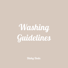 Washing Guidelines - Dinky Dodo