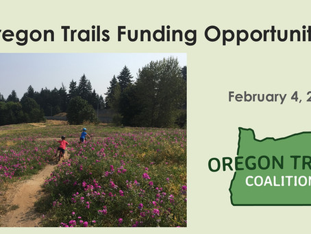 Oregon Trails Funding Opportunities