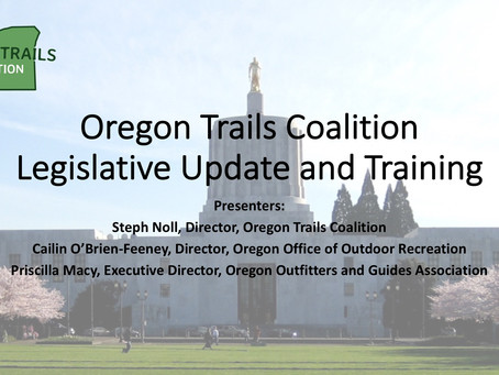 Oregon Trails Coalition State Legislative Update and Training