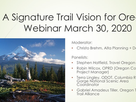 A Signature Trails Vision for Oregon: Webinar Recording Now Available!