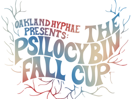 Oakland Hyphae Presents the Fall 2021 Psilocybin Cup Final Results