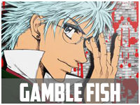 Gamble Fish Scan ITA, JJT, Download Manga, Scan italiano, Anime ITA, Juin Jutsu Team