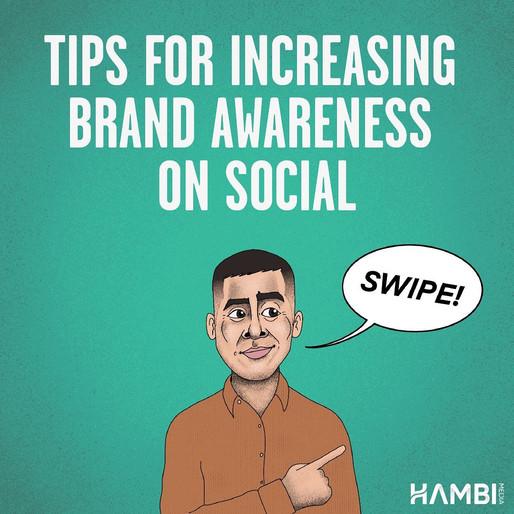 Tips for increasing brand awareness on social