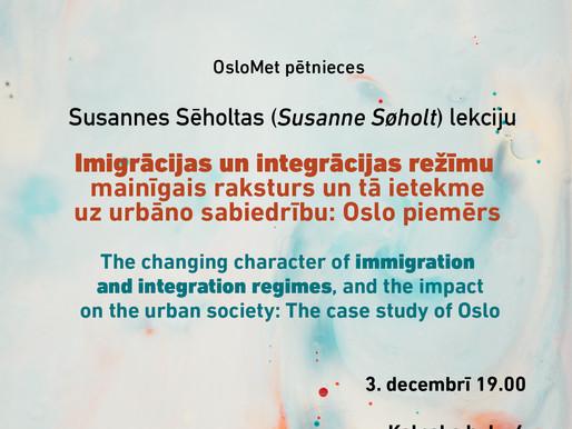 Susanne Sēholta: Imigrācijas un integrācijas režīmi Oslo
