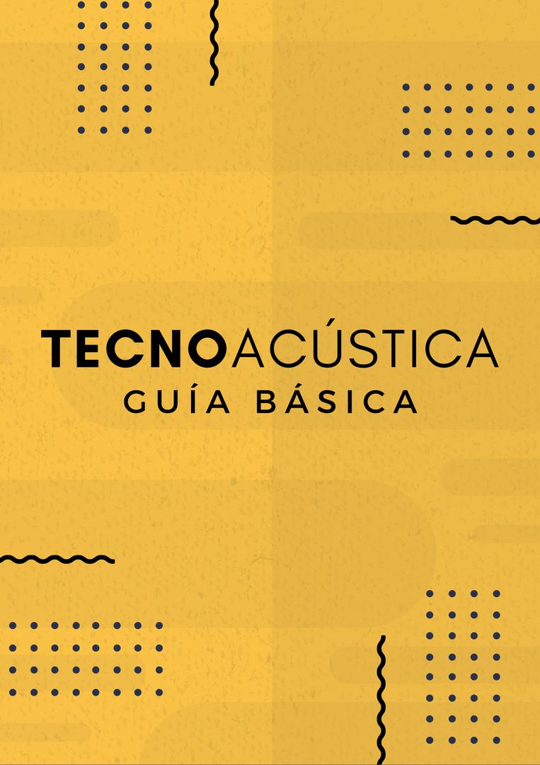 Guía Básica - TecnoAcústica