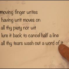 The Moving Finger Writes