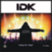 IDK Cover png cdbaby.png