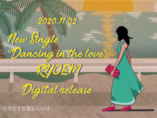 【MV】RYOEM / Dancing in the love