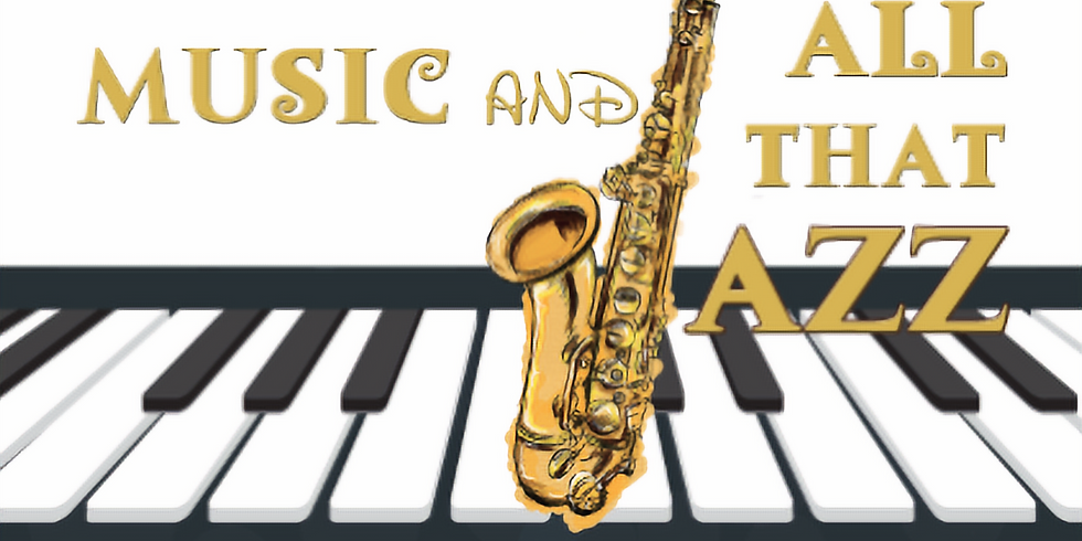 Music and all that Jazz