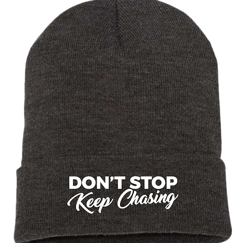 Don't Stop Keep Chasing BEANIE