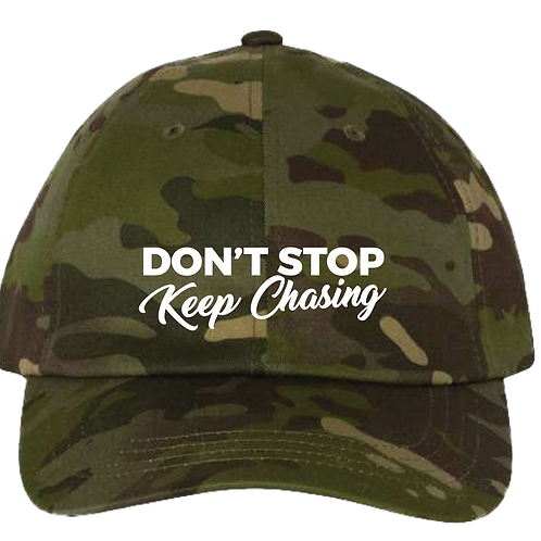 Don't Stop Keep Chasing Dad's Cap