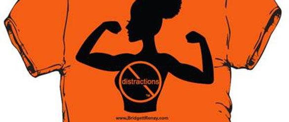 No Distractions T-shirt