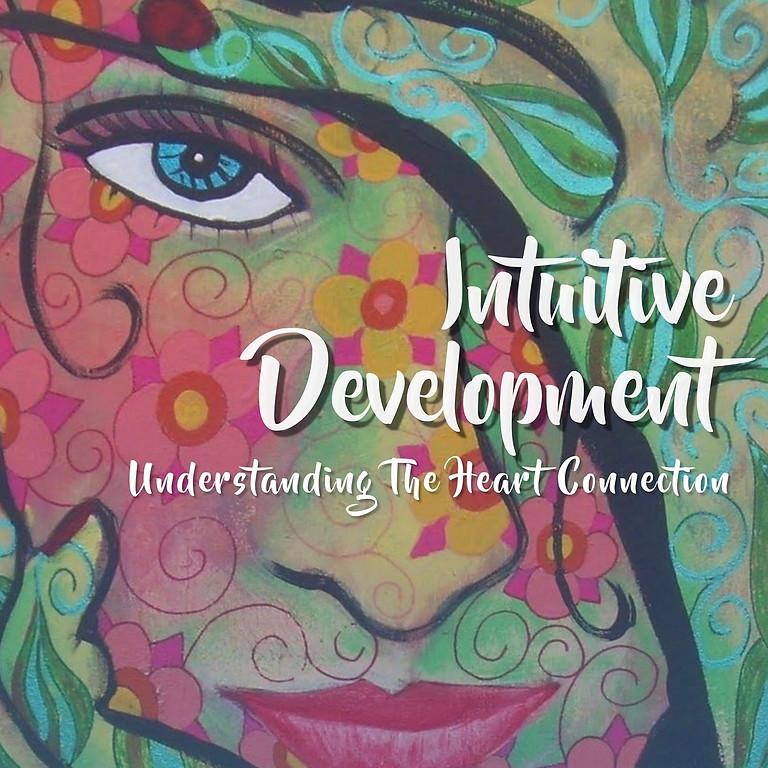 Intuitive Development-Understanding the Heart Connection